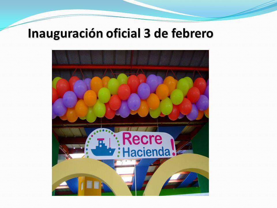 Inauguración oficial 3 de febrero