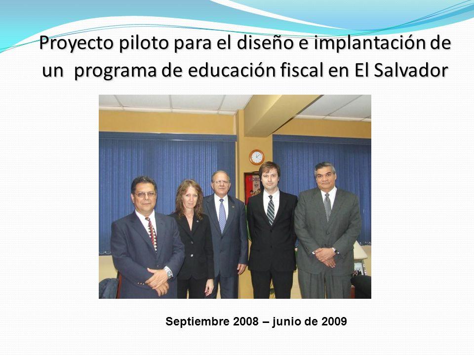 Proyecto piloto para el diseño e implantación de un programa de educación fiscal en El Salvador