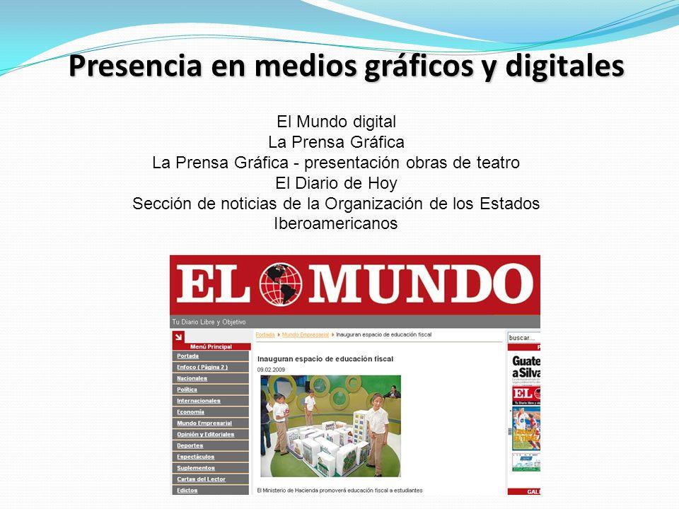 Presencia en medios gráficos y digitales