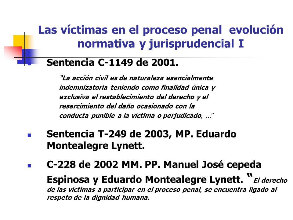 Las víctimas en el proceso penal evolución normativa y jurisprudencial I