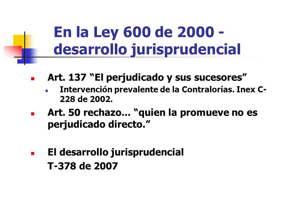 En la Ley 600 de 2000 - desarrollo jurisprudencial