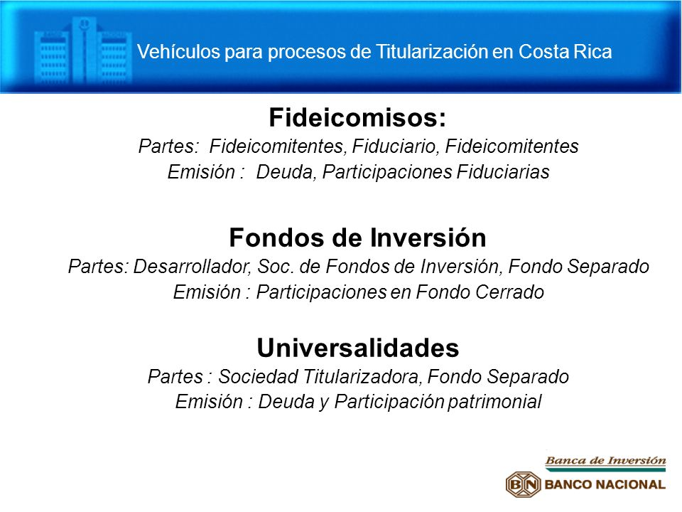 Vehículos para procesos de Titularización en Costa Rica