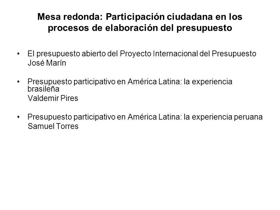 Mesa redonda: Participación ciudadana en los procesos de elaboración del presupuesto