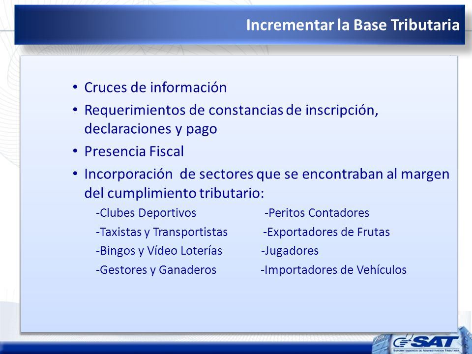 Incrementar la Base Tributaria