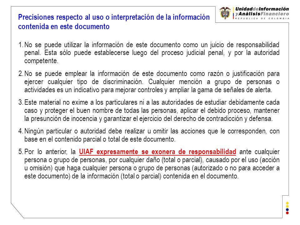 Precisiones respecto al uso o interpretación de la información contenida en este documento