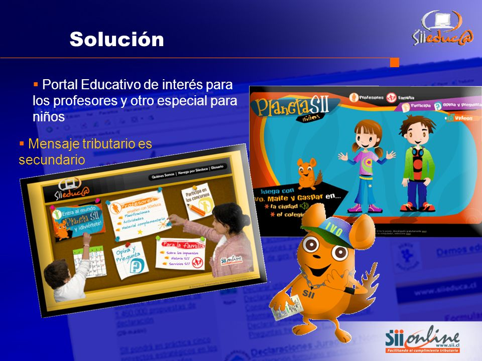 Solución Portal Educativo de interés para los profesores y otro especial para niños.