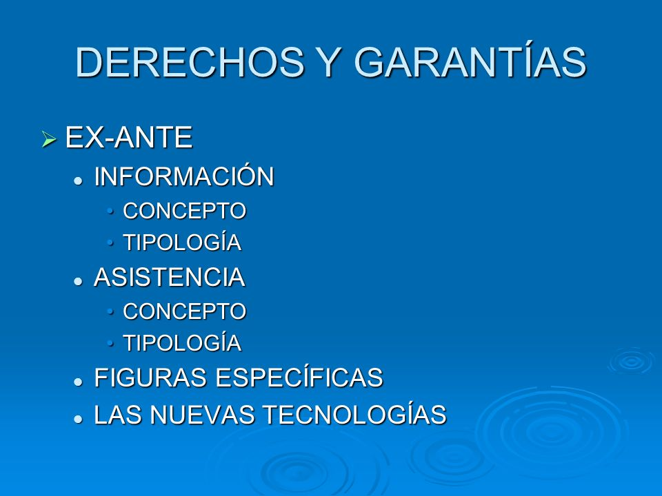 DERECHOS Y GARANTÍAS EX-ANTE INFORMACIÓN ASISTENCIA