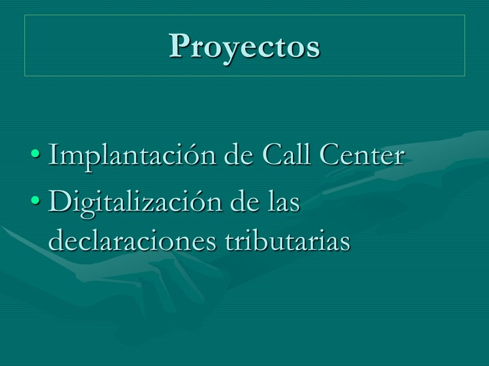 Proyectos Implantación de Call Center
