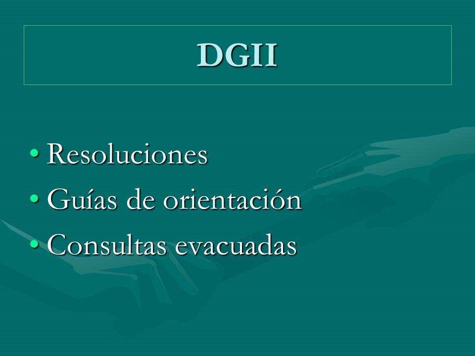 DGII Resoluciones Guías de orientación Consultas evacuadas