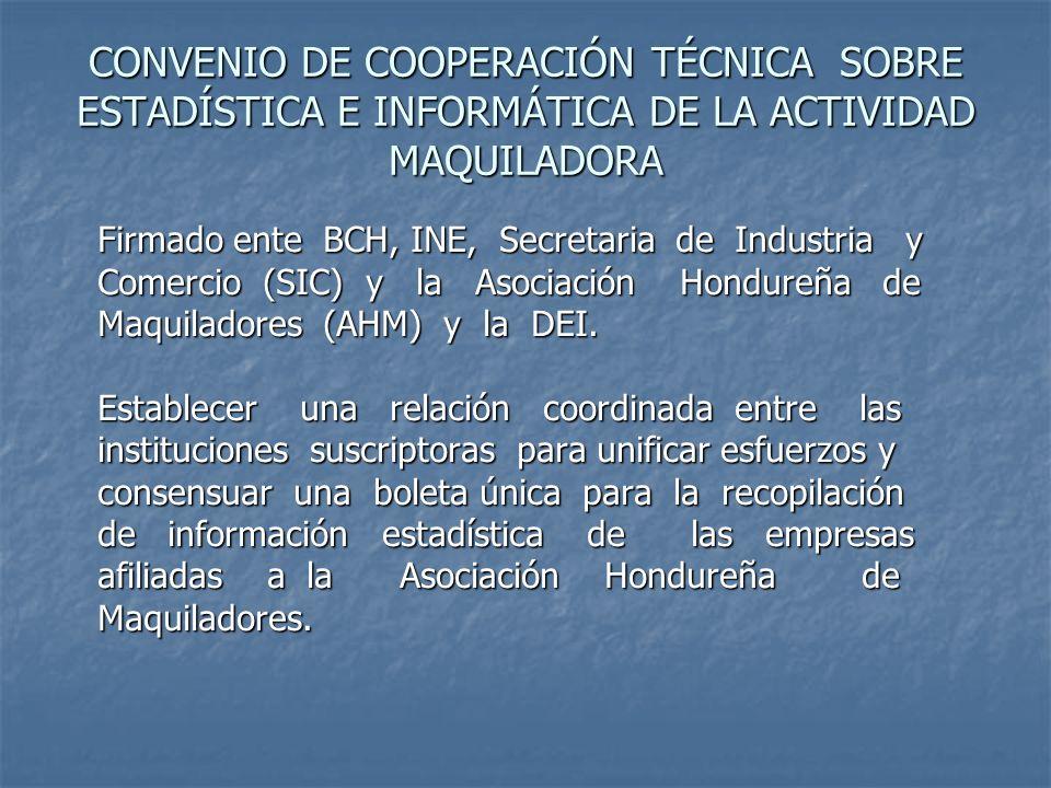 CONVENIO DE COOPERACIÓN TÉCNICA SOBRE ESTADÍSTICA E INFORMÁTICA DE LA ACTIVIDAD MAQUILADORA
