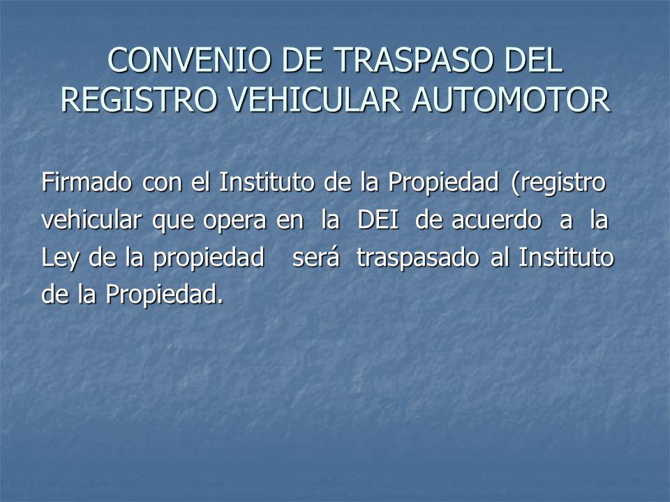 CONVENIO DE TRASPASO DEL REGISTRO VEHICULAR AUTOMOTOR