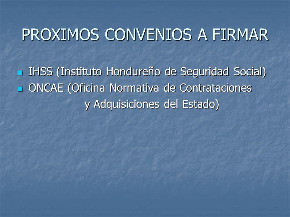PROXIMOS CONVENIOS A FIRMAR