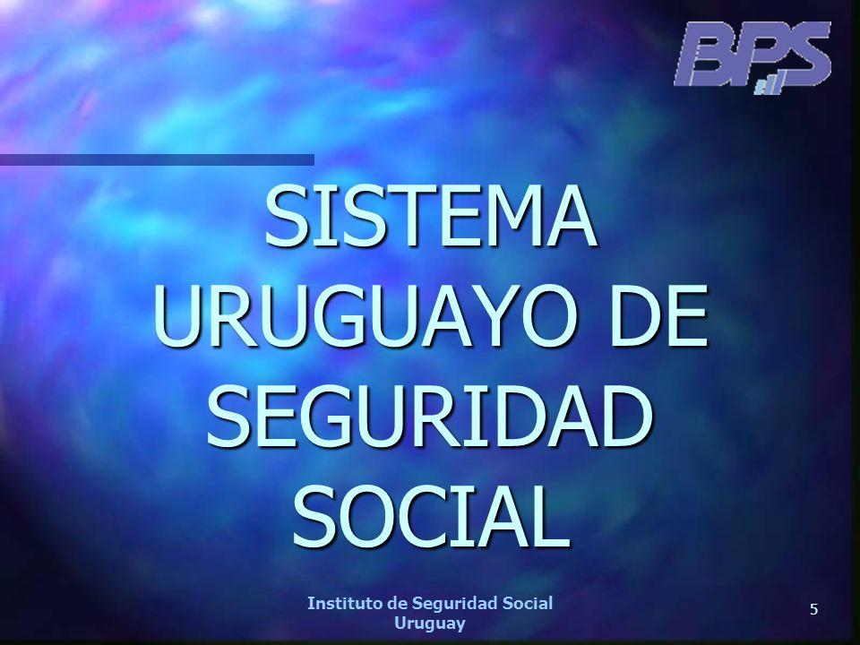 SISTEMA URUGUAYO DE SEGURIDAD SOCIAL