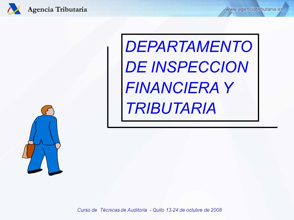 DEPARTAMENTO DE INSPECCION FINANCIERA Y TRIBUTARIA