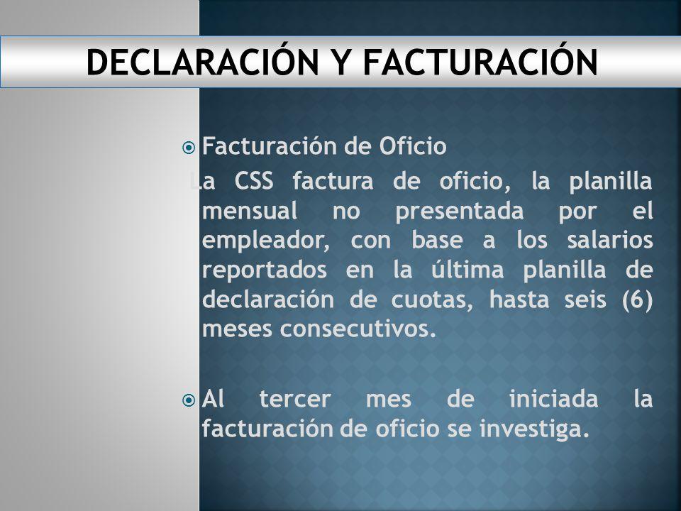 DECLARACIÓN Y FACTURACIÓN