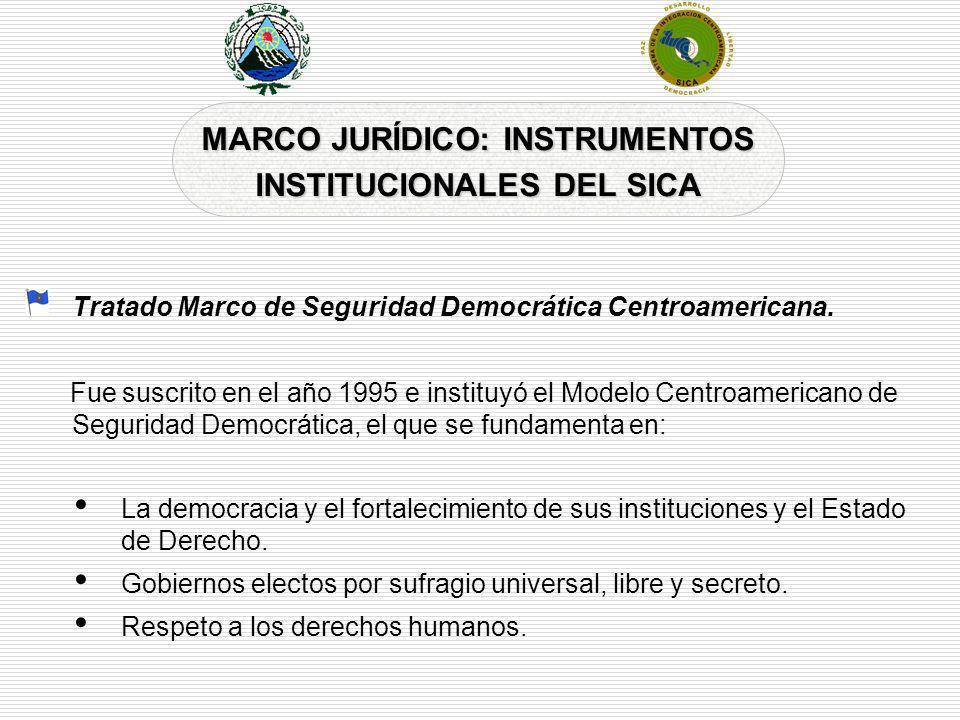 MARCO JURÍDICO: INSTRUMENTOS INSTITUCIONALES DEL SICA