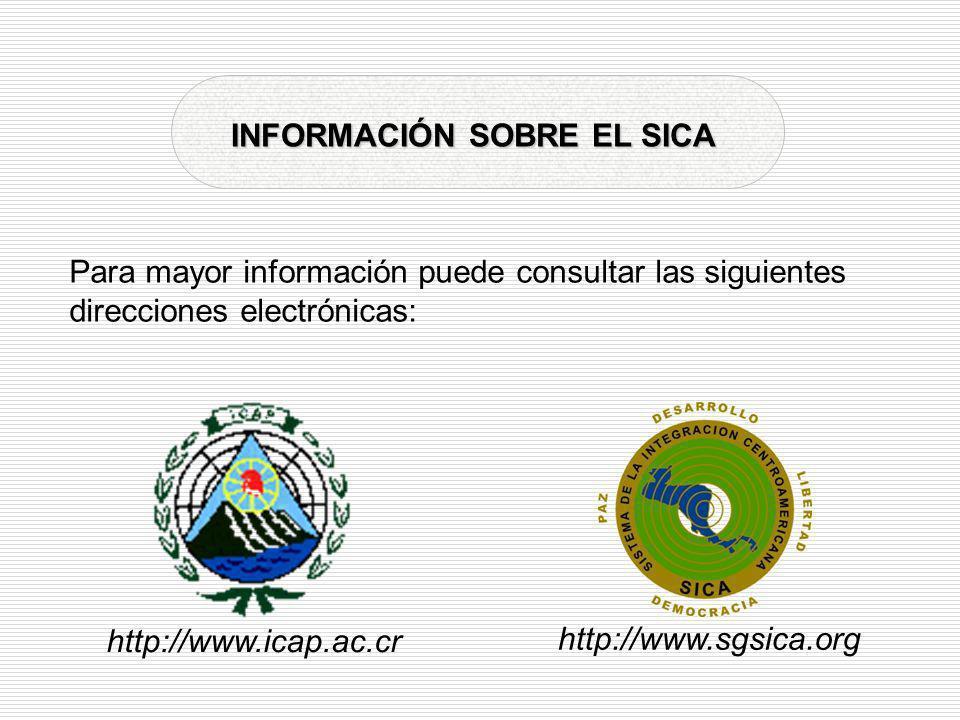 INFORMACIÓN SOBRE EL SICA