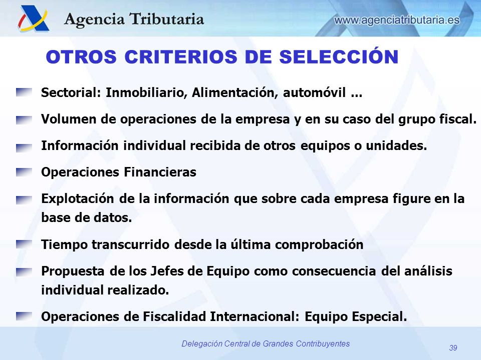 OTROS CRITERIOS DE SELECCIÓN