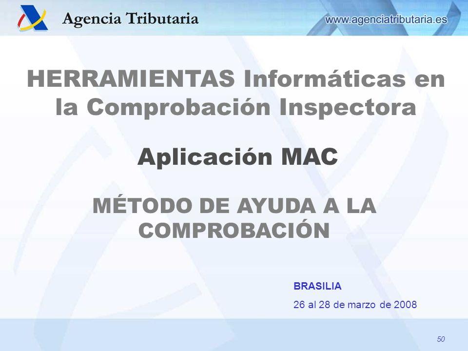 HERRAMIENTAS Informáticas en la Comprobación Inspectora Aplicación MAC