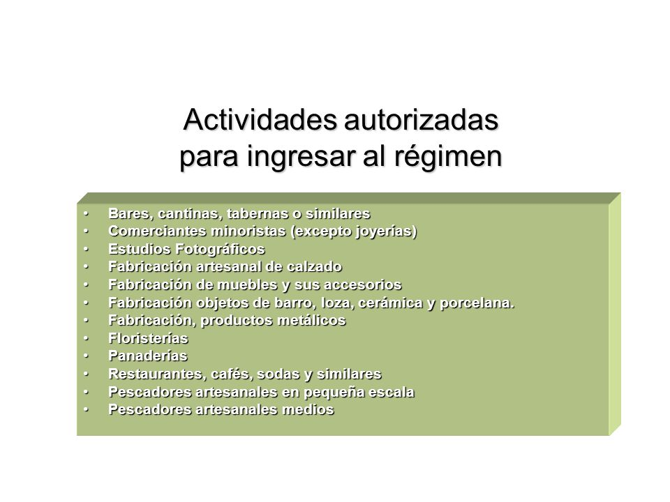 Actividades autorizadas para ingresar al régimen