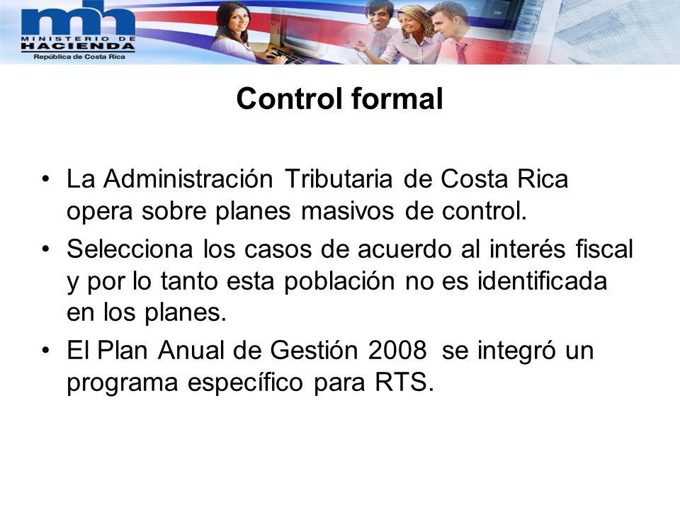 Control formalLa Administración Tributaria de Costa Rica opera sobre planes masivos de control.