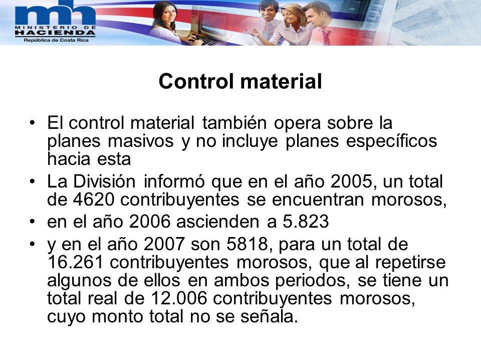 Control material El control material también opera sobre la planes masivos y no incluye planes específicos hacia esta.