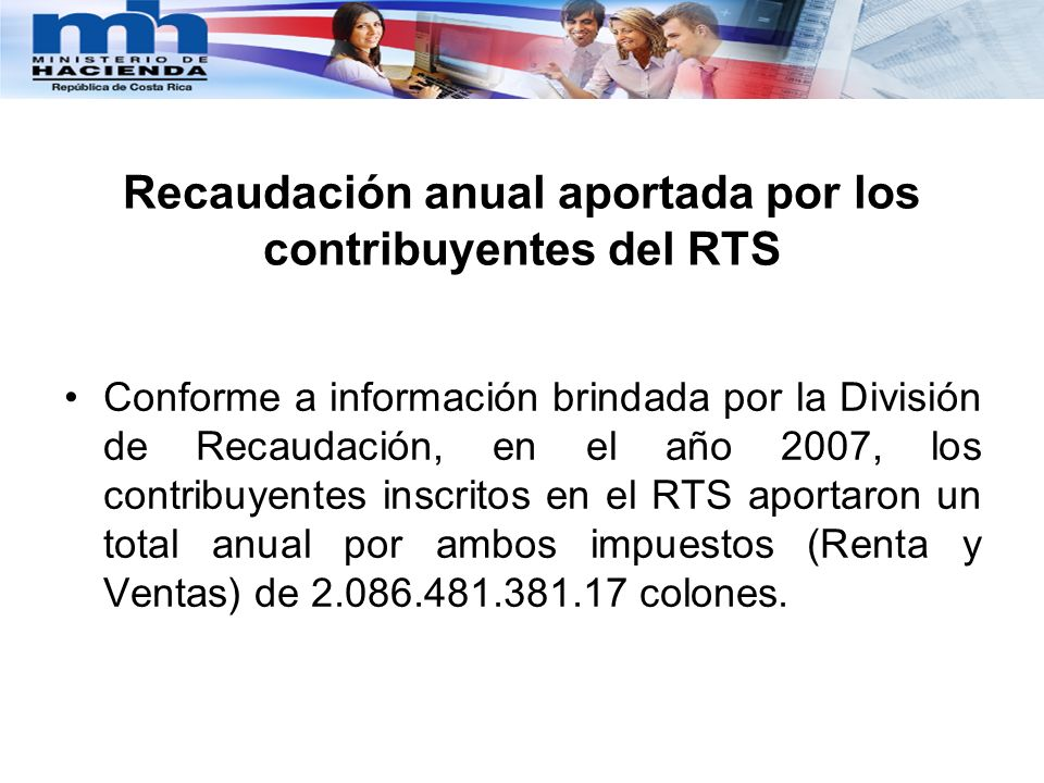 Recaudación anual aportada por los contribuyentes del RTS
