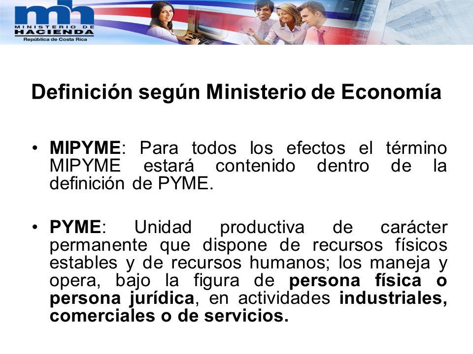 Definición según Ministerio de Economía