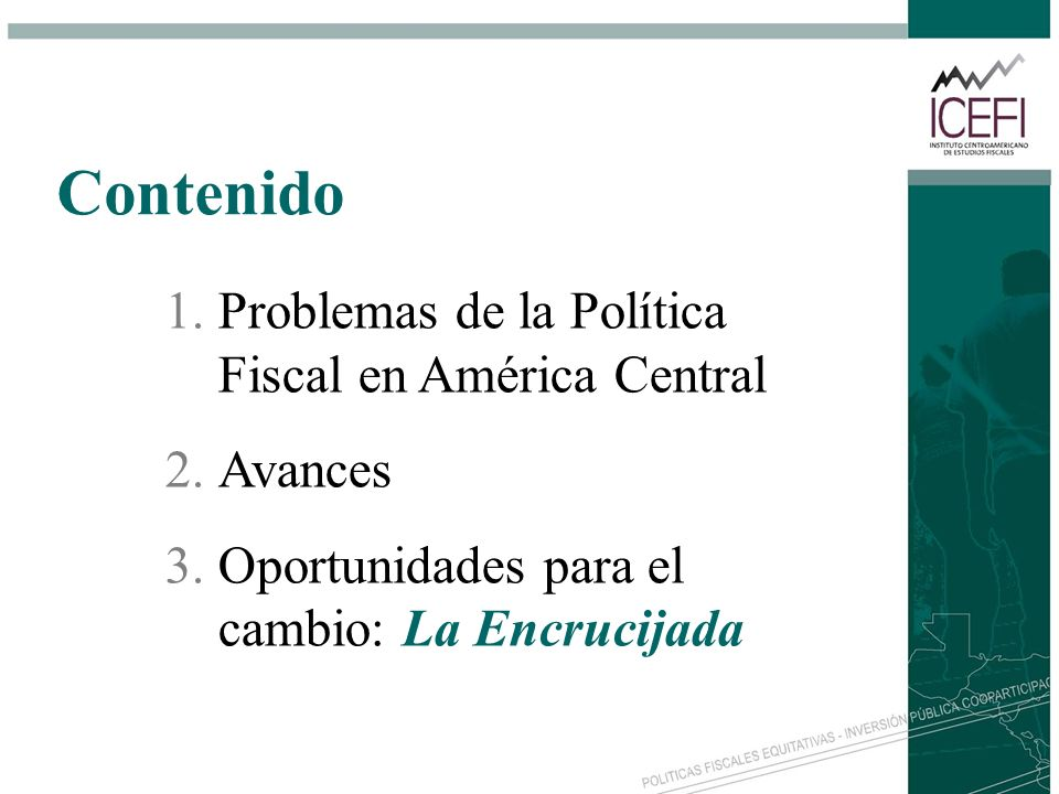 Contenido Problemas de la Política Fiscal en América Central Avances