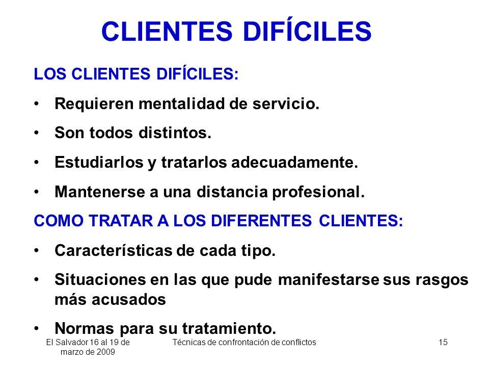 CLIENTES DIFÍCILES LOS CLIENTES DIFÍCILES: