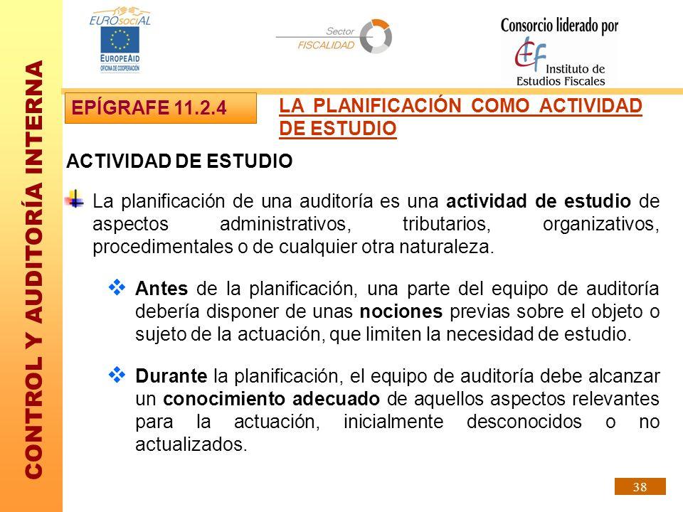 EPÍGRAFE 11.2.4 LA PLANIFICACIÓN COMO ACTIVIDAD DE ESTUDIO. ACTIVIDAD DE ESTUDIO.