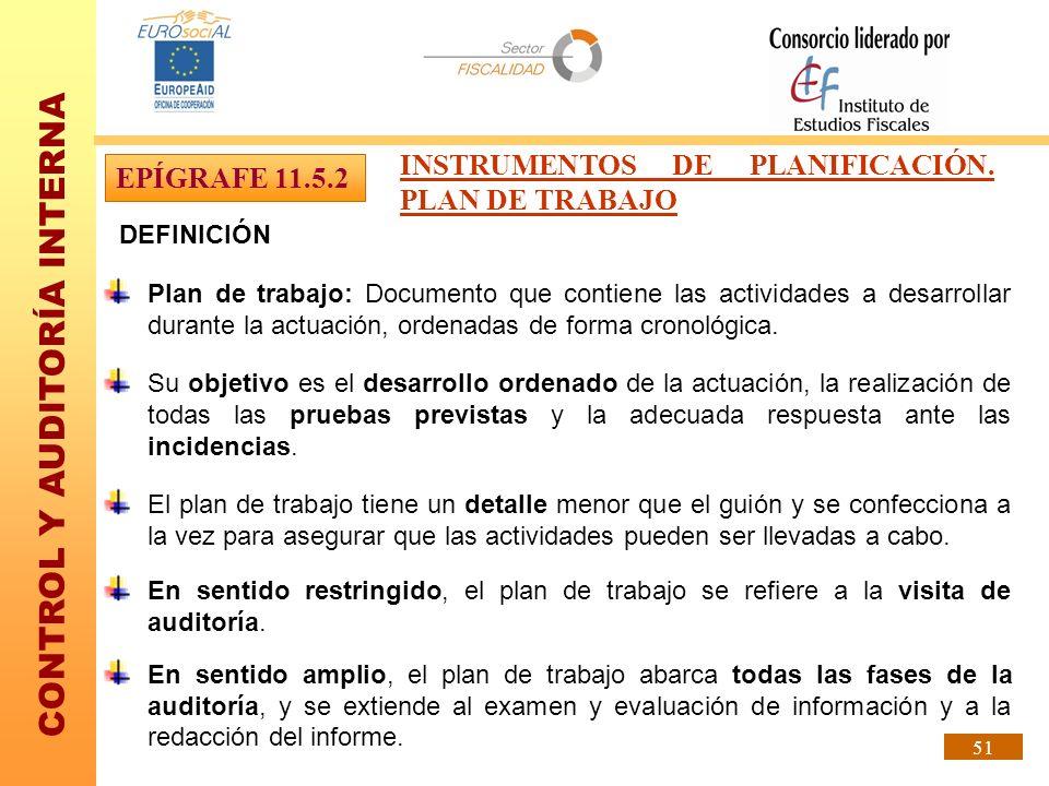 INSTRUMENTOS DE PLANIFICACIÓN. PLAN DE TRABAJO EPÍGRAFE 11.5.2