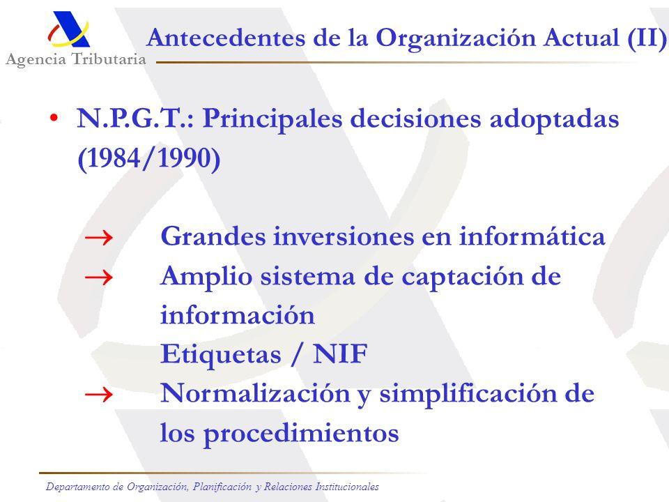 N.P.G.T.: Principales decisiones adoptadas (1984/1990)
