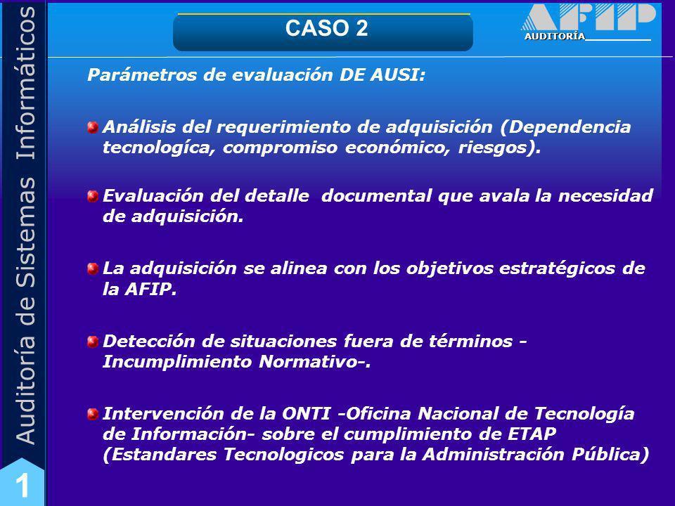 CASO 2 Parámetros de evaluación DE AUSI: