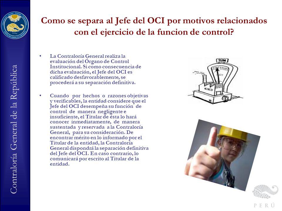 Como se separa al Jefe del OCI por motivos relacionados con el ejercicio de la funcion de control