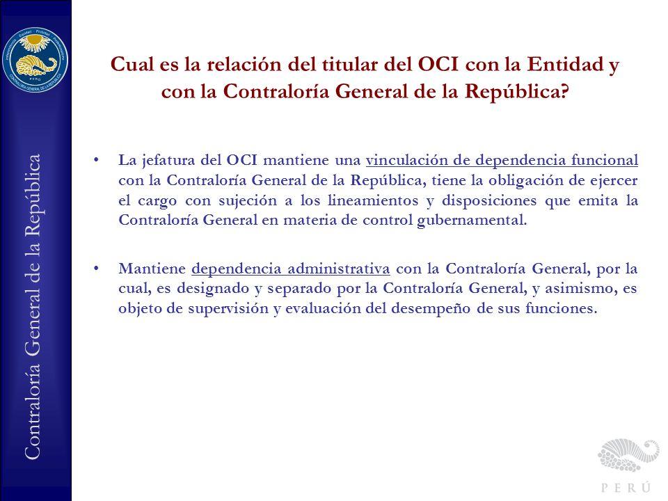 Cual es la relación del titular del OCI con la Entidad y con la Contraloría General de la República