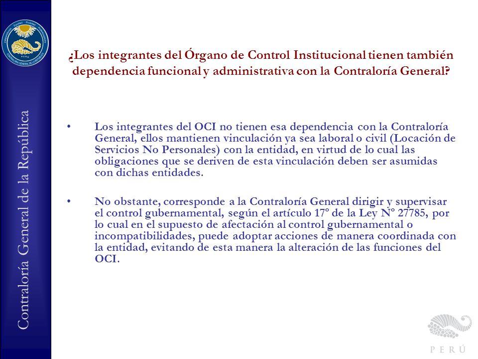 ¿Los integrantes del Órgano de Control Institucional tienen también dependencia funcional y administrativa con la Contraloría General