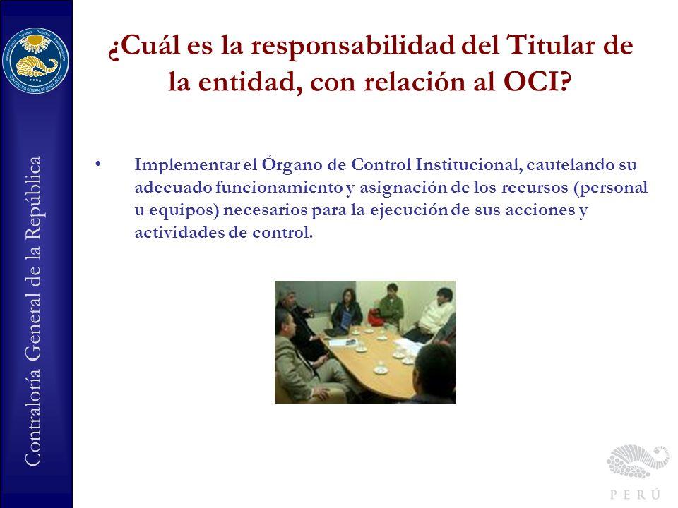 ¿Cuál es la responsabilidad del Titular de la entidad, con relación al OCI