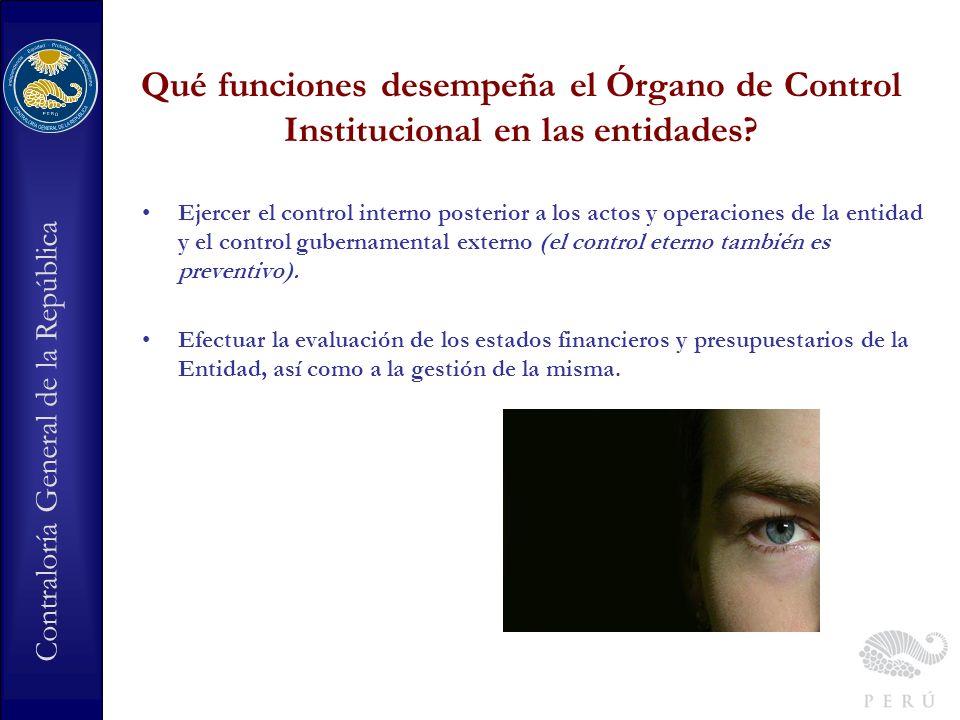 Qué funciones desempeña el Órgano de Control Institucional en las entidades