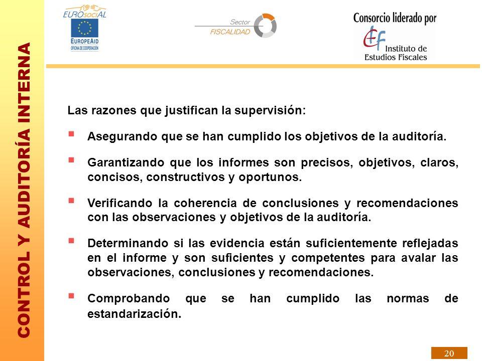 Las razones que justifican la supervisión: