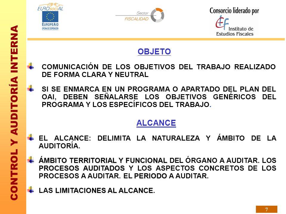 OBJETO COMUNICACIÓN DE LOS OBJETIVOS DEL TRABAJO REALIZADO DE FORMA CLARA Y NEUTRAL.