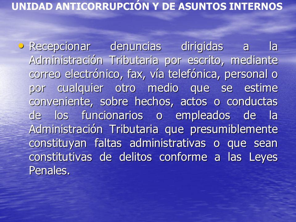 UNIDAD ANTICORRUPCIÓN Y DE ASUNTOS INTERNOS