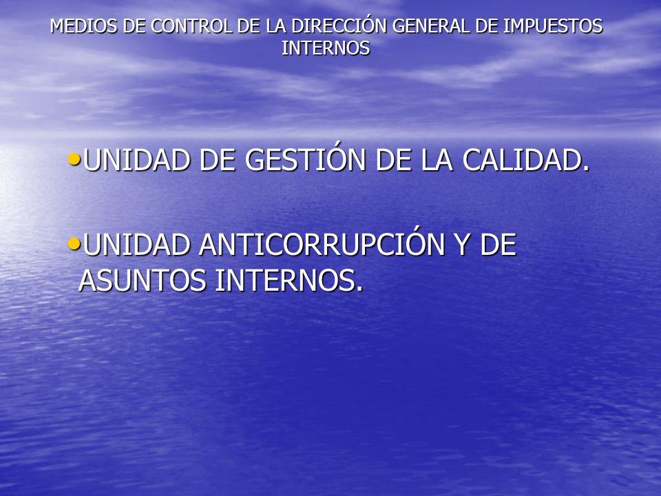 MEDIOS DE CONTROL DE LA DIRECCIÓN GENERAL DE IMPUESTOS INTERNOS