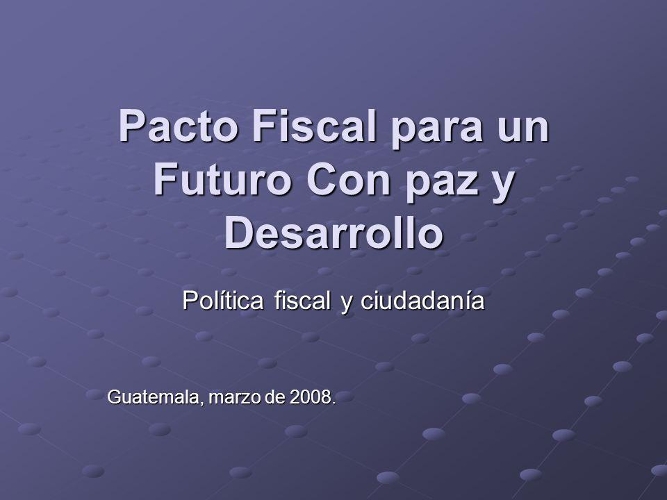 Pacto Fiscal para un Futuro Con paz y Desarrollo