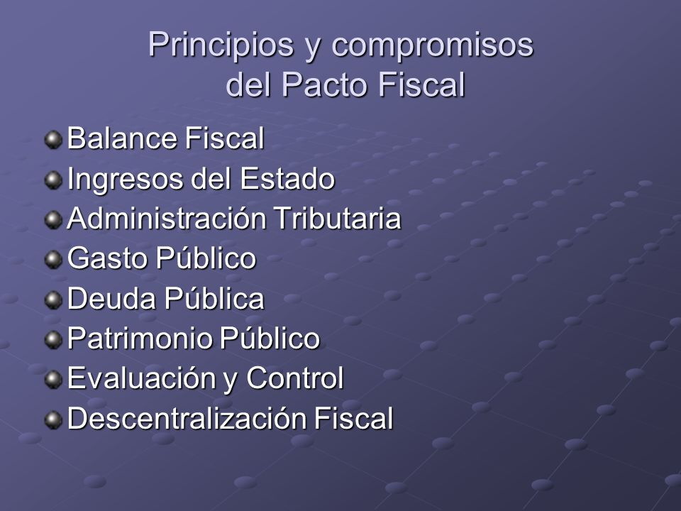 Principios y compromisos del Pacto Fiscal