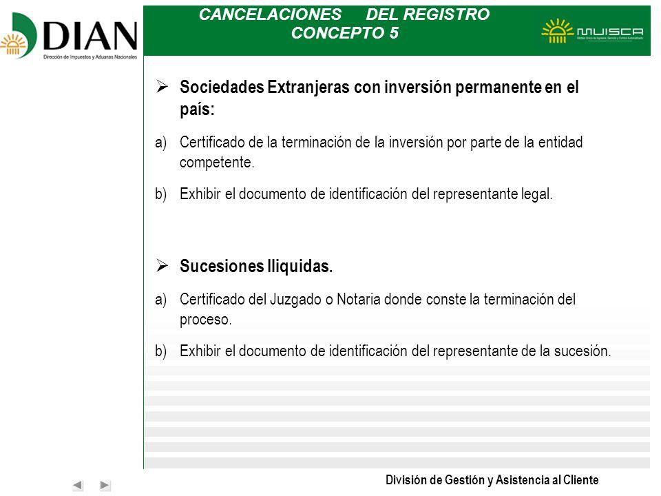 CANCELACIONES DEL REGISTRO CONCEPTO 5