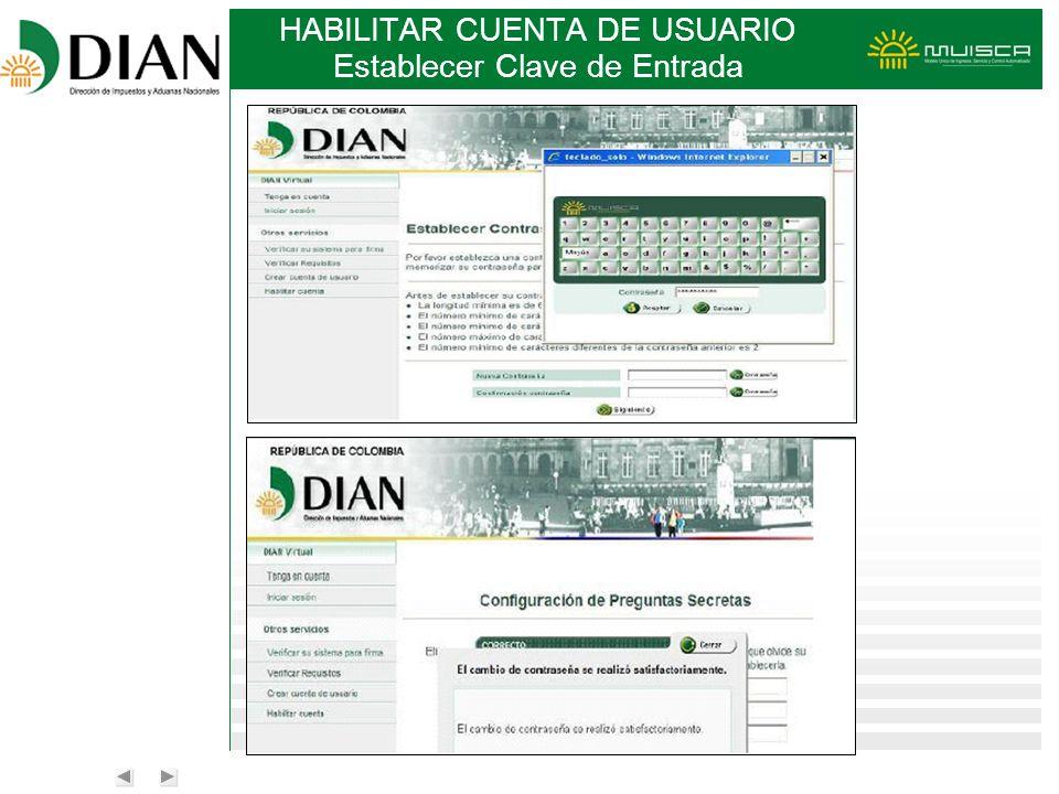 HABILITAR CUENTA DE USUARIO Establecer Clave de Entrada