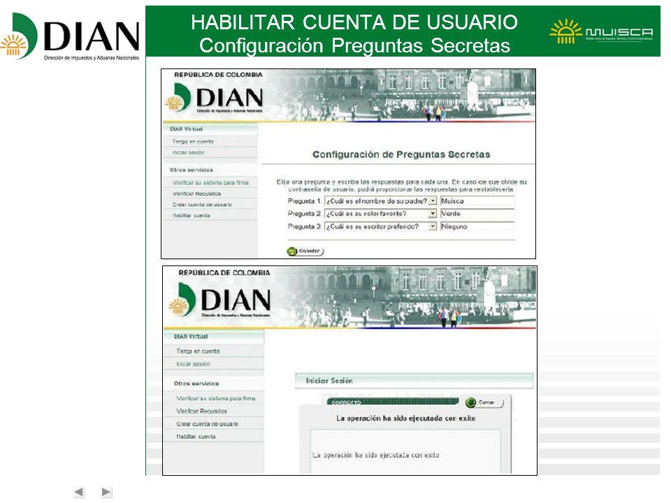 HABILITAR CUENTA DE USUARIO Configuración Preguntas Secretas