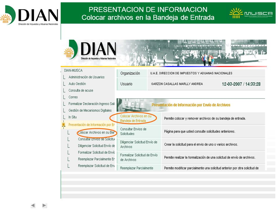 PRESENTACION DE INFORMACION Colocar archivos en la Bandeja de Entrada