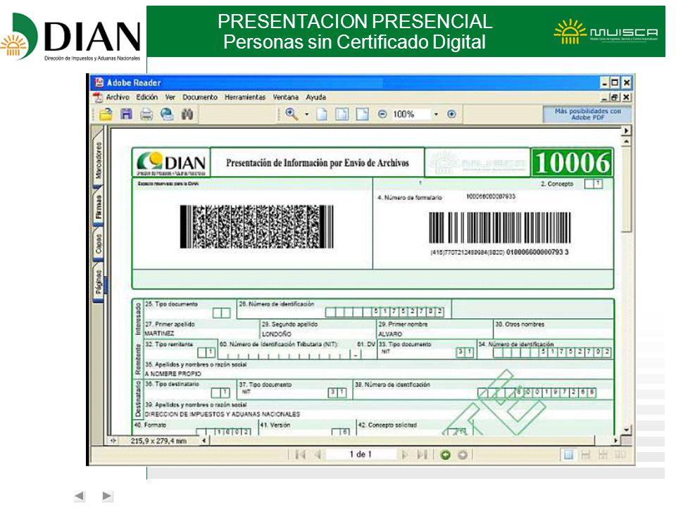 PRESENTACION PRESENCIAL Personas sin Certificado Digital